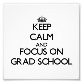 Guarde la calma y el foco en escuela del graduado arte fotográfico