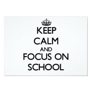"""Guarde la calma y el foco en escuela invitación 5"""" x 7"""""""