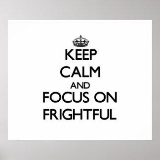 Guarde la calma y el foco en espantoso