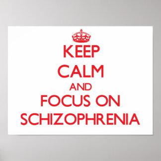 Guarde la calma y el foco en esquizofrenia