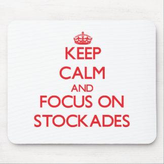 Guarde la calma y el foco en estacadas