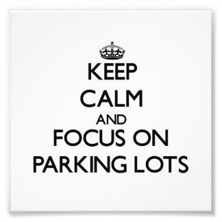 Guarde la calma y el foco en estacionamientos fotografía