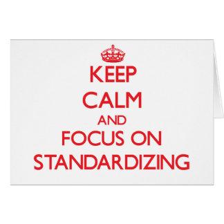 Guarde la calma y el foco en estandardizar tarjeta de felicitación