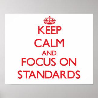 Guarde la calma y el foco en estándares posters