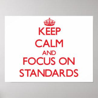Guarde la calma y el foco en estándares poster