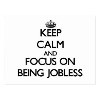 Guarde la calma y el foco en estar desempleado postal