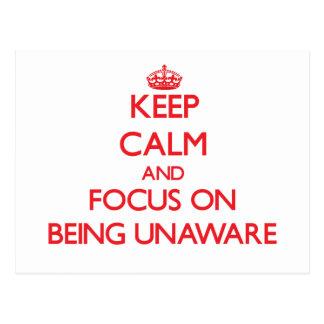 Guarde la calma y el foco en estar inconsciente postales