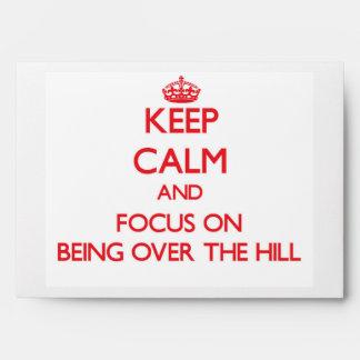 Guarde la calma y el foco en estar sobre la colina