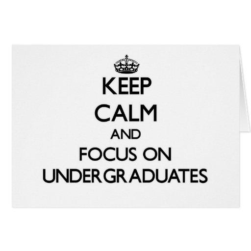 Guarde la calma y el foco en estudiantes felicitación