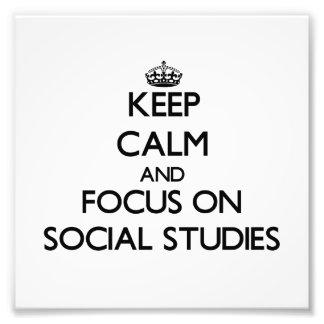 Guarde la calma y el foco en estudios sociales arte fotografico
