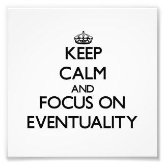 Guarde la calma y el foco en EVENTUALIDAD