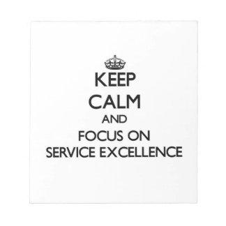 Guarde la calma y el foco en EXCELENCIA del SERVIC Blocs De Notas
