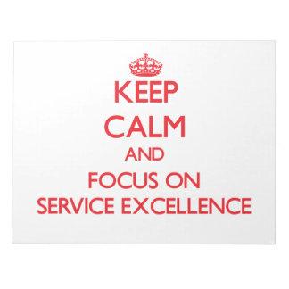 Guarde la calma y el foco en EXCELENCIA del SERVIC