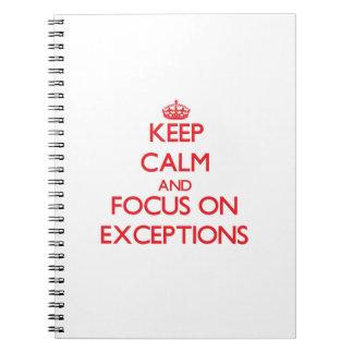 Guarde la calma y el foco en EXCEPCIONES