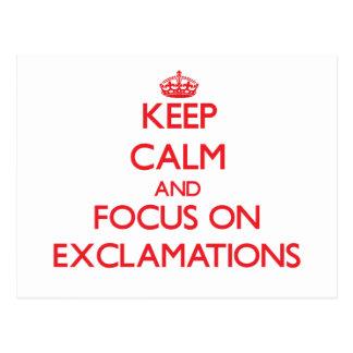 Guarde la calma y el foco en EXCLAMACIONES Postal