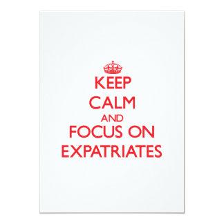 """Guarde la calma y el foco en EXPATRIADOS Invitación 5"""" X 7"""""""