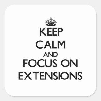 Guarde la calma y el foco en EXTENSIONES Pegatina Cuadradas Personalizada