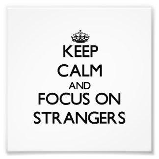 Guarde la calma y el foco en extranjeros