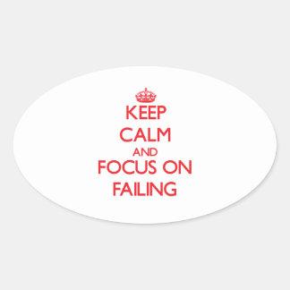 Guarde la calma y el foco en fallar colcomanias ovaladas personalizadas