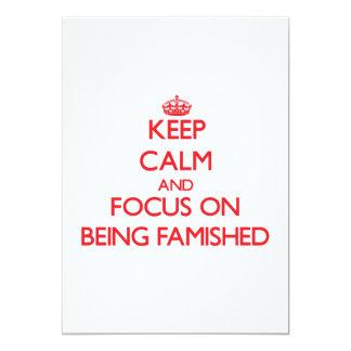 Guarde la calma y el foco en Famished Invitación 12,7 X 17,8 Cm