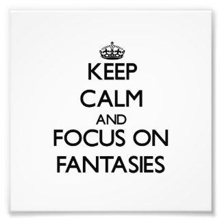 Guarde la calma y el foco en fantasías impresiones fotográficas