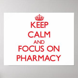 Guarde la calma y el foco en farmacia impresiones