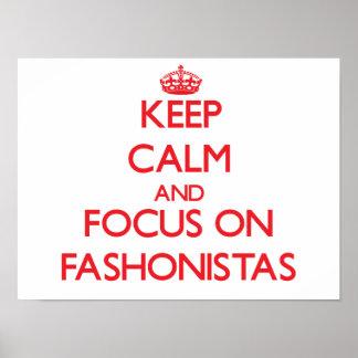 Guarde la calma y el foco en Fashonistas Poster