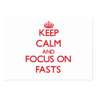 Guarde la calma y el foco en Fasts