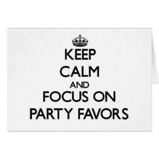 Guarde la calma y el foco en favores de fiesta felicitación