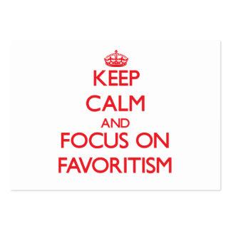 Guarde la calma y el foco en Favoritism Tarjeta De Visita