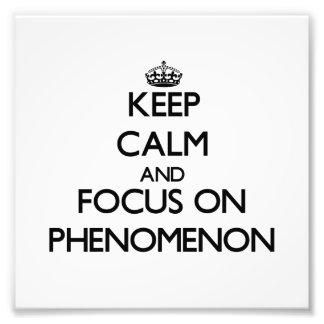 Guarde la calma y el foco en fenómeno