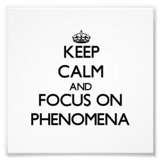 Guarde la calma y el foco en fenómenos