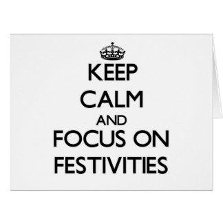Guarde la calma y el foco en festividades felicitacion