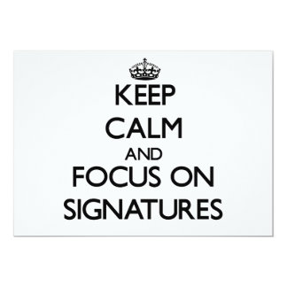 Guarde la calma y el foco en firmas invitación 12,7 x 17,8 cm