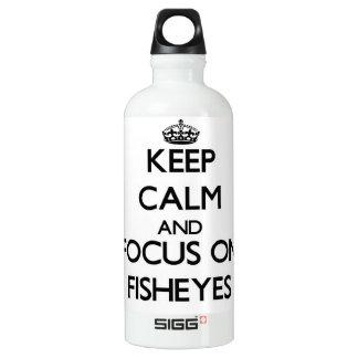 Guarde la calma y el foco en Fisheyes