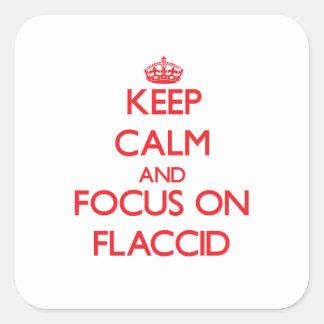Guarde la calma y el foco en flácido calcomania cuadradas