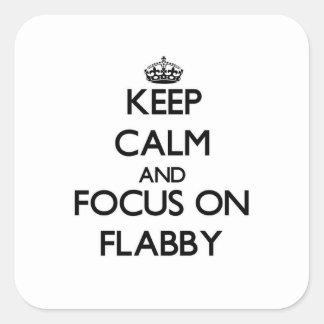 Guarde la calma y el foco en flácido colcomanias cuadradas personalizadas