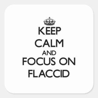 Guarde la calma y el foco en flácido pegatina cuadradas personalizada