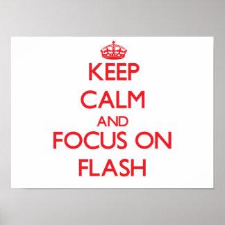 Guarde la calma y el foco en flash posters