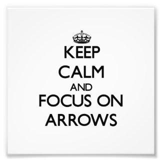 Guarde la calma y el foco en flechas