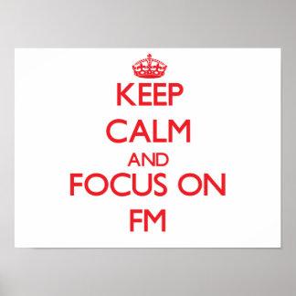 Guarde la calma y el foco en Fm Posters