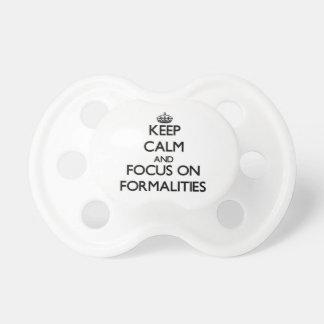 Guarde la calma y el foco en formalidades