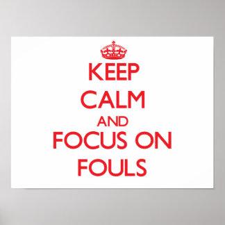 Guarde la calma y el foco en Fouls