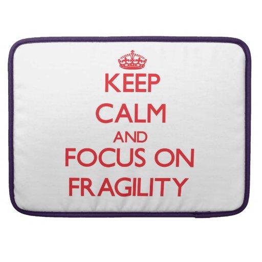 Guarde la calma y el foco en fragilidad fundas para macbooks