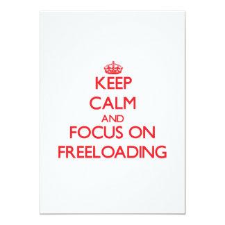 Guarde la calma y el foco en Freeloading Invitación 12,7 X 17,8 Cm