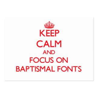 Guarde la calma y el foco en fuentes bautismales