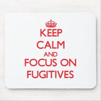 Guarde la calma y el foco en fugitivos mousepads