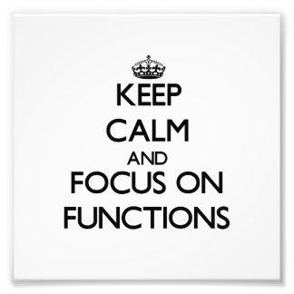 Guarde la calma y el foco en funciones
