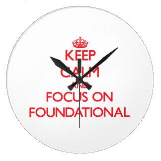 Guarde la calma y el foco en fundacional