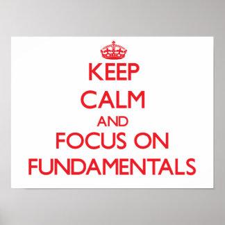 Guarde la calma y el foco en fundamentales impresiones